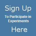 Sign up for experiments here